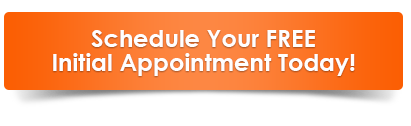 Schedule Your FREE Initial Appointment Today!